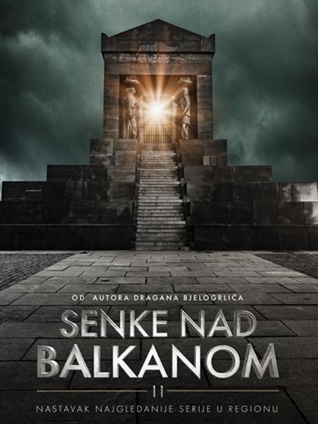 Сенке над Балканом 2 (2019)